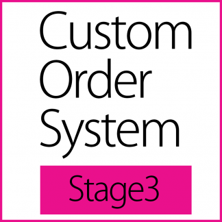 Custom Order System - Stage3