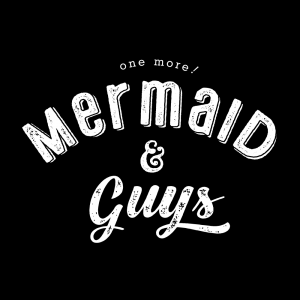 Mermaids & Guys
